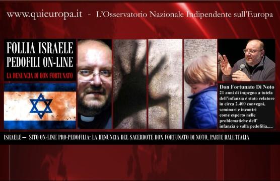 Israele-pedofili-on-line-La-Denuncia-di-Don-Fortunato-Di-Noto-556x360.jpg